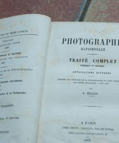Title: PHOTOGRAPHIE RATIONNELLE: TRAITÉ COMPLET ... Publisher: Leiber, Paris Publication Date: 1862