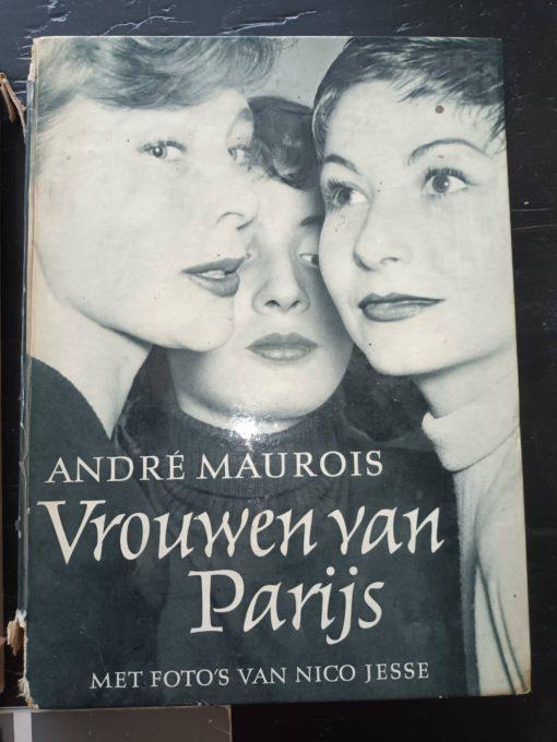 Photography in the modern advertisement - Gordon Stapely / Leonard Sharpe Andre Maurois - Vrouwen van Parijs ( women of paris) E.A. Heininger - masterpieces of Photography - 52 Photos